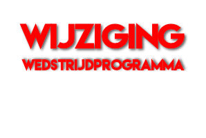 Wijziging Wedstrijdprogramma zaterdag 7 december